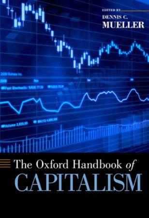 The Oxford Handbook of Capitalism (Oxford Handbooks)