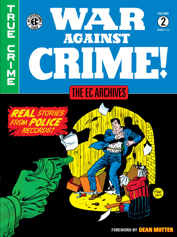 The EC Archives - War Against Crime v02 (2020)