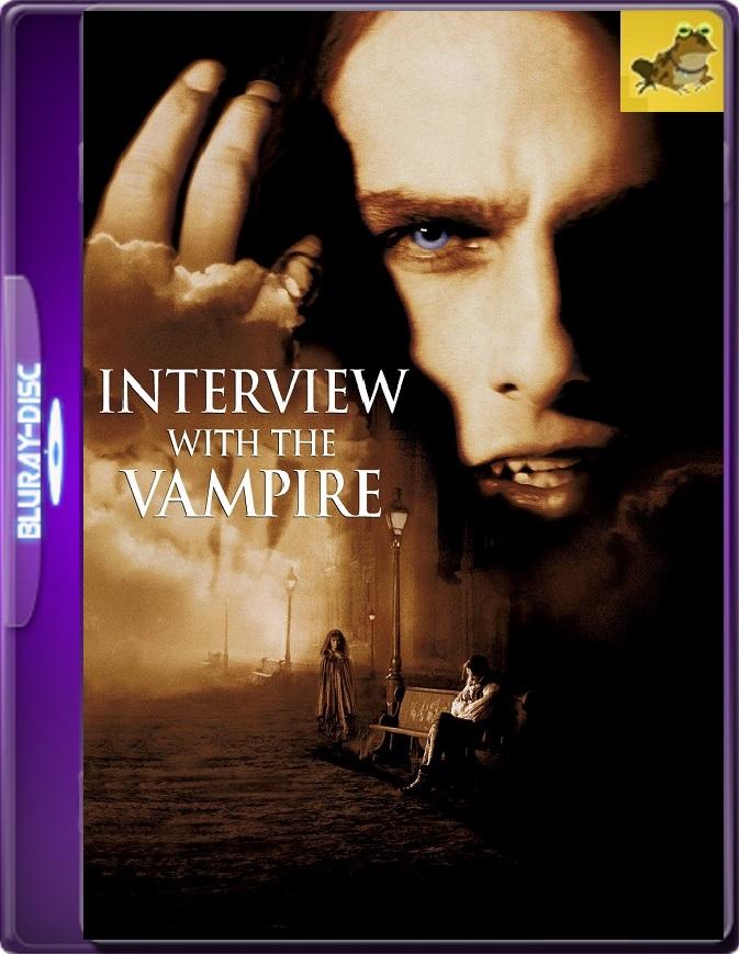 Entrevista Con El Vampiro (1994) Brrip 1080p (60 FPS) Latino / Inglés