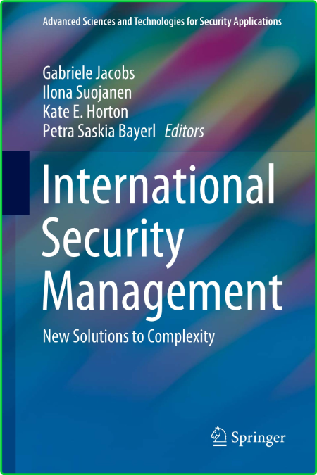 International Security Management - New Solutions To Complexity by Gabriele Jacobs...