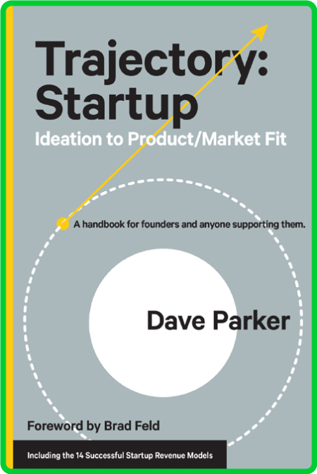 Trajectory - Startup - Ideation to Product - Market Fit