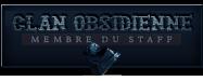 Clan obscidienne + staff