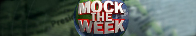 Mock the Week S18E07 720p iP WEB-DL AAC2 0 H 264-BTW