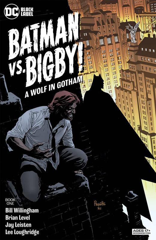 Batman vs. Bigby! A Wolf In Gotham 001 (2021)