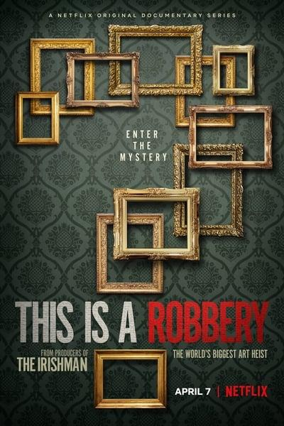 This Is A Robbery The Worlds Biggest Art Heist S01E01 1080p HEVC x265