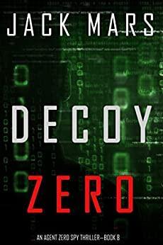 Decoy Zero by Jack Mars