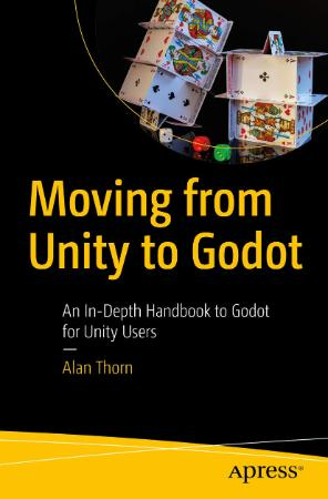 Moving from Unity to Godot   An In Depth Handbook to Godot for Unity Users