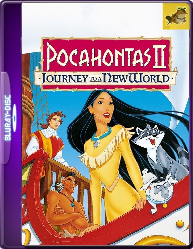 Pocahontas 2 (1998) Brrip 1080p (60 FPS) Latino