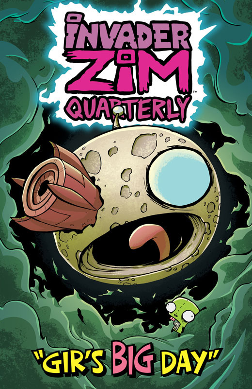 Invader Zim Quarterly - Gir's Big Day 001 (2020)