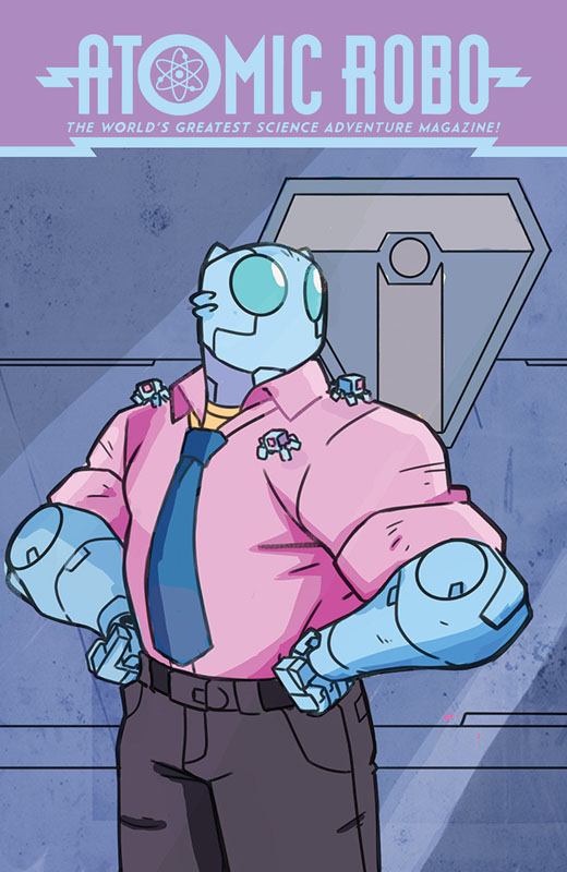 Atomic Robo and the Dawn of a New Era #1-5 (2019)