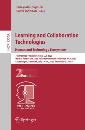 Learning and Collaboration Technologies  Human and Technology Ecosystems 7th Inter...