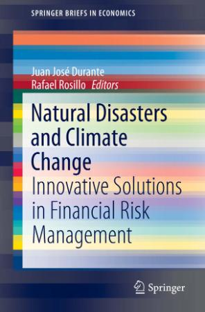 Natural Disasters and Climate Change Innovative Solutions in Financial Risk Manage...