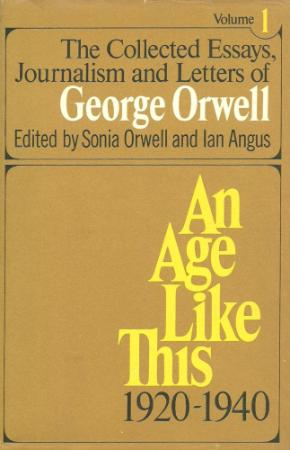 Orwell, George - Collected Essays, Journalism and Letters, Vol  1 [1920 ] (Harcour...