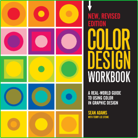 Color Design Workbook A Real World Guide To Using Color In Graphic Design