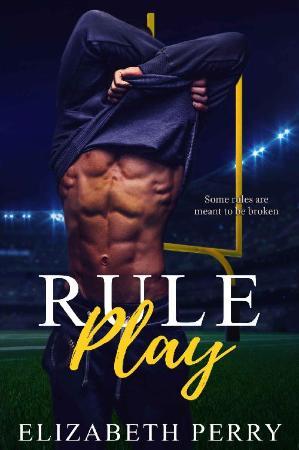 Rule Play (Saints of Love Book   Elizabeth Perry
