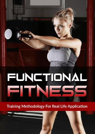 Functional Fitness Training Methodology For Real Life Application