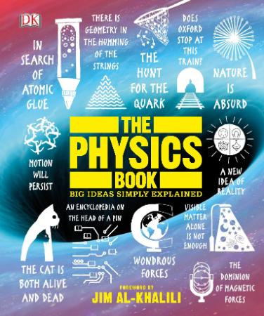 The Physics Book - Big Ideas Simply Explained