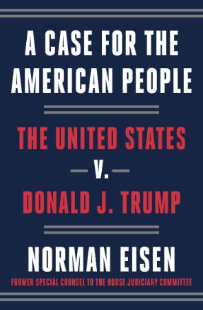 A Case for the American People  The United States V  Donald