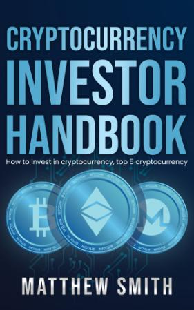 - Cryptocurrency Investor Handbook