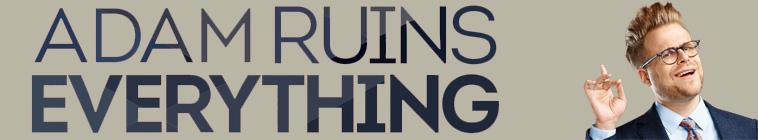 Adam Ruins Everything S03E09 720p WEBRip x264-KOMPOST