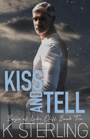Kiss And Tell - K  Sterling