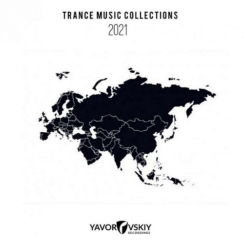 VA - Trance Music Collections 2021 (2021)