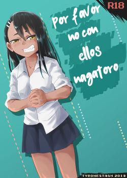Por favor no con ellos Nagatoro _ proyect bullie