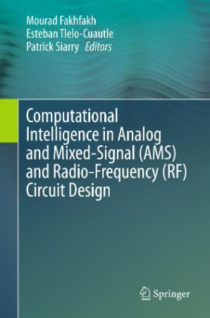 Computational Intelligence in Analog and Mixed Signal (AMS)