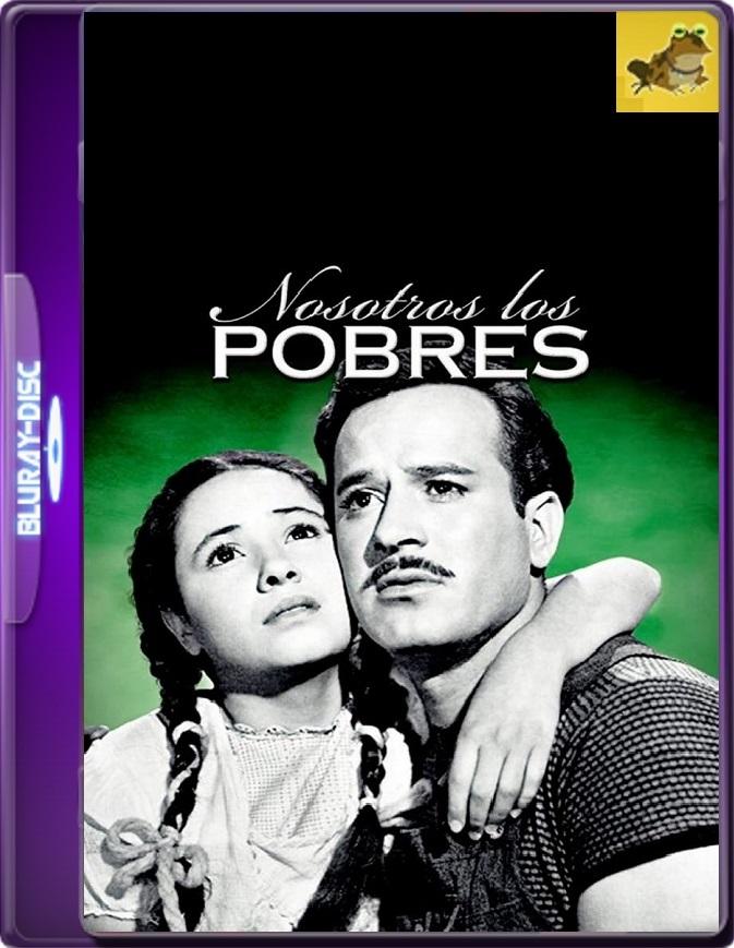 Nosotros Los Pobres (1947) WEB-DL 1080p (60 FPS) Latino