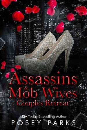 Assassins & Mob Wives  Couples - POSEY PARKS