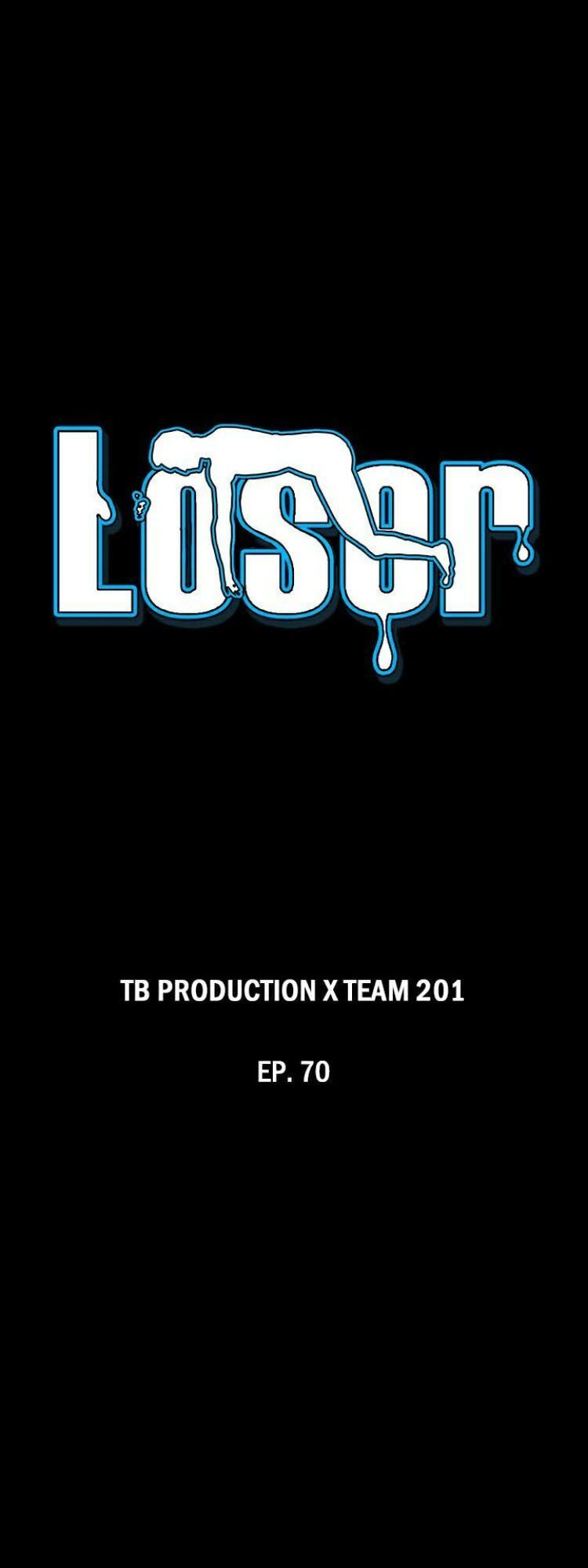 Loser Chapter 70 - Trang 4