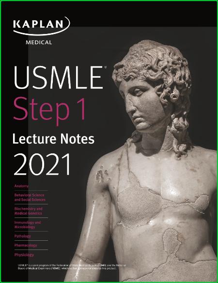 USMLE Step 1 Lecture Notes 2021 - 7-Book Set (Kaplan Medical)