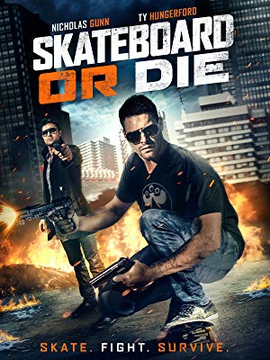 Skateboard or Die 2018 WEBRip XviD MP3-XVID