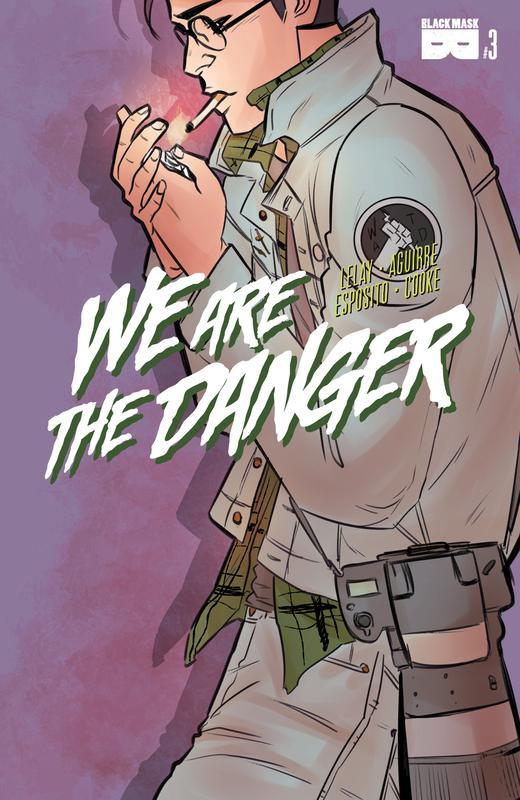We are the Danger #1-4 (2018)