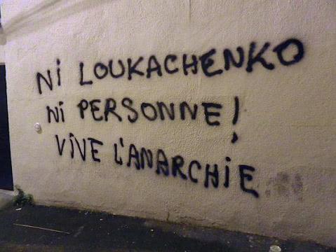 Ni Loukachenko ni personne, vive l'anarchie