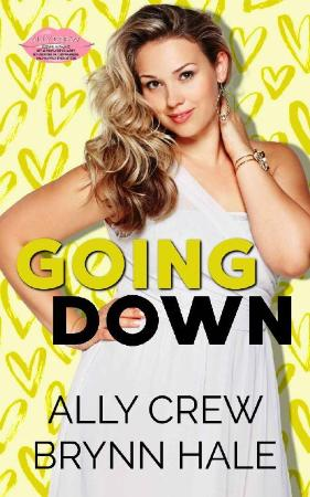Going Down - Ally Crew