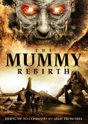The Mummy Rebirth poster image