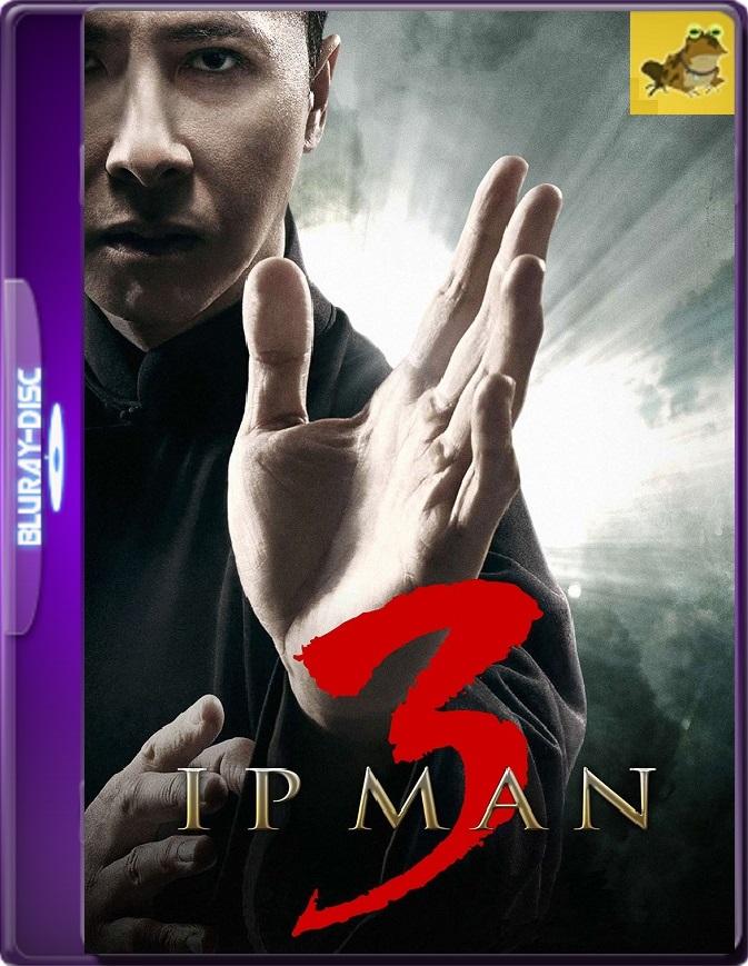 Ip Man 3 (2015) Brrip 1080p (60 FPS) Latino / Inglés