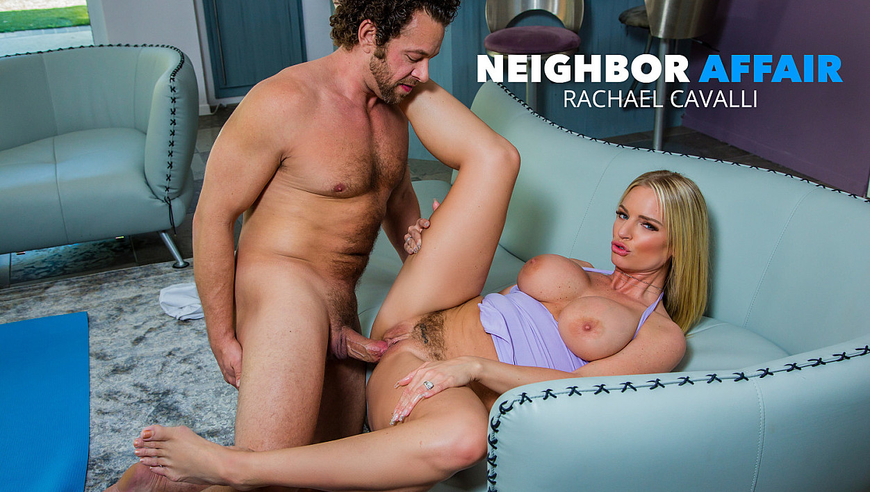 Rachael Cavalli, Brad Newman – Neighbor Affair – Naughty America