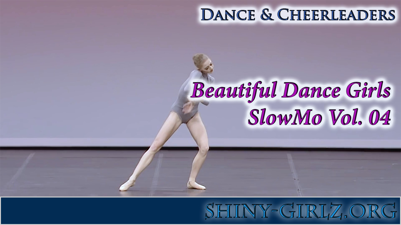 Beautiful Dance Girls – SlowMo Vol. 04
