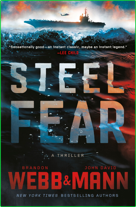 Steel Fear by John David Mann, Brandon Webb