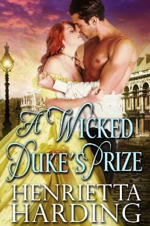 A Wicked Duke's Prize  A Historical Regenc   Henrietta Harding