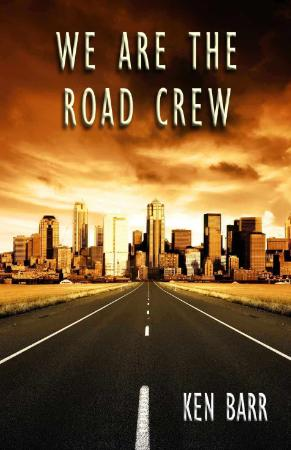 We Are the Road Crew, Vol  1