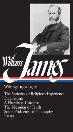 James, William - Writings, 1902  (Library of America, 1992)