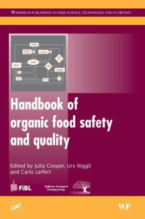 Handbook of Organic Food Safety and Quality