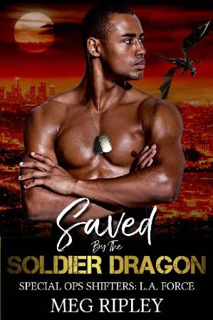 Saved By The Soldier Dragon   Meg Ripley