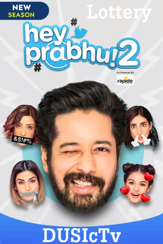 Hey Prabhu (2021) 1080p WEB-DL Season 2 x264 AAC ESub-Team IcTv Exclusive