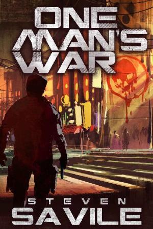 Steven Savile - One Man's War