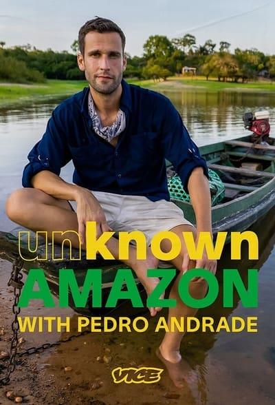 Unknown Amazon With Pedro Andrade S01E02 1080p HEVC x265-MeGusta
