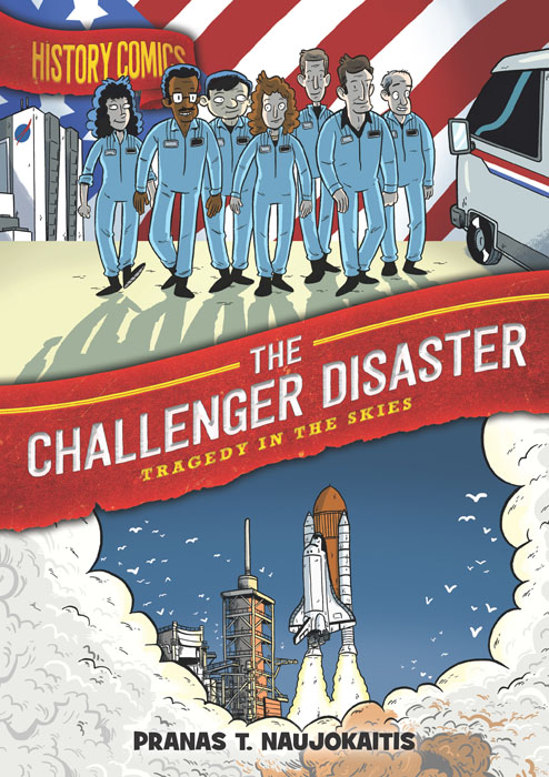History Comics - The Challenger Disaster - Tragedy in the Skies (2020)